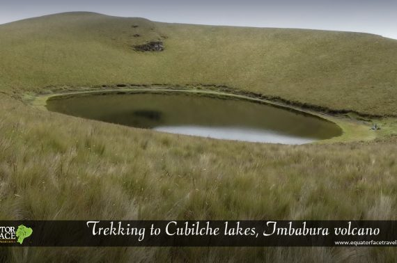Hiking to the mountain and the Cubilche lagoon
