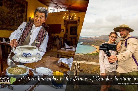 HACIENDAS ECUADOR – Ecuador Tours – Exquisite trip Based on Hacienda – Ecuador & Galápagos