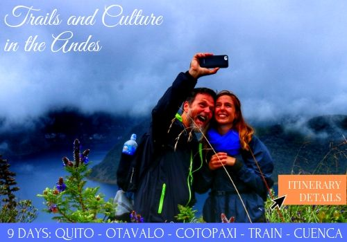 9 DAYS: HIGHLANDS ECUADOR-CULTURE AND HIKING